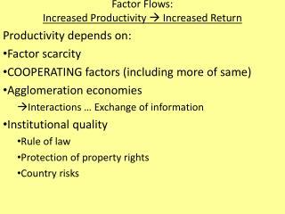 Factor Flows: Increased Productivity  Increased Return