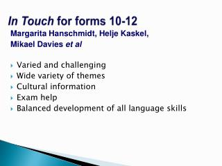 In Touch  for forms 10-12