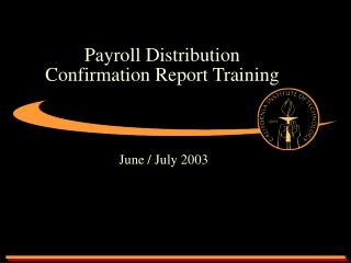 Payroll Distribution Confirmation Report Training