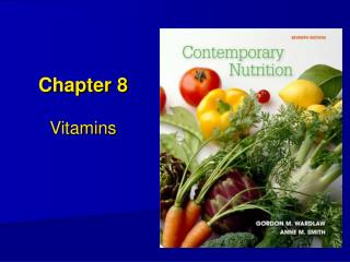 Chapter 8 Vitamins