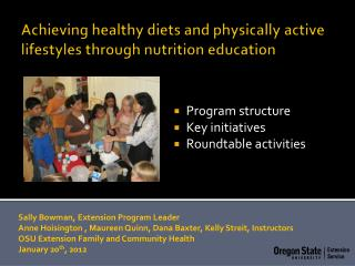 Achieving healthy diets and physically active lifestyles through nutrition education