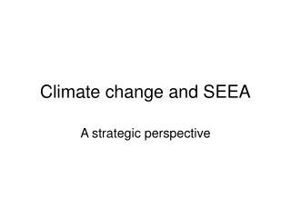 Climate change and SEEA