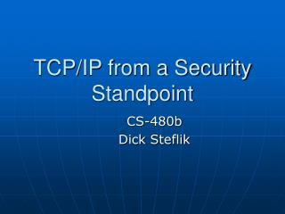 TCP/IP from a Security Standpoint