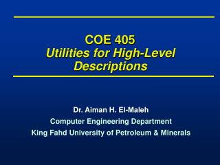 COE 405 Utilities for High-Level Descriptions