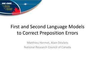 First and Second  Language Models  to Correct  Preposition Errors
