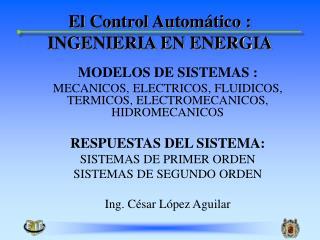 El Control Automático : INGENIERIA EN ENERGIA