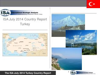 ISA July 2014 Country Report Turkey