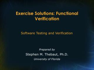 Exercise Solutions: Functional Verification