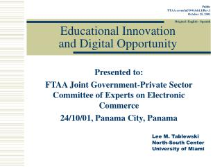 Educational Innovation  and Digital Opportunity