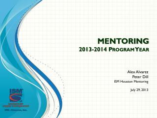 MENTORING  2013-2014 Program Year