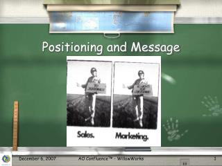Positioning and Message