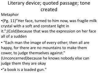 Literary device; quoted passage; tone created