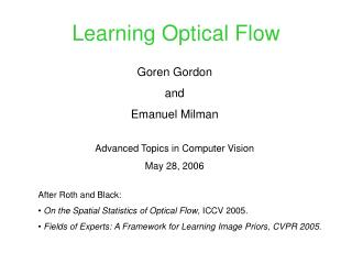Learning Optical Flow