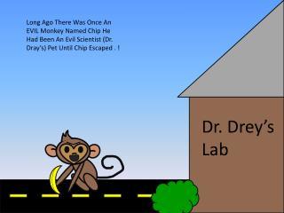 Dr. Drey's Lab