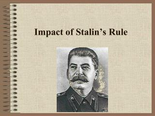 Impact of Stalin's Rule