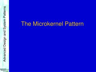 The Microkernel Pattern