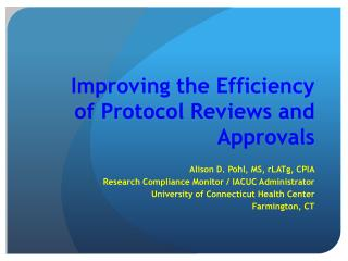Improving the Efficiency of Protocol Reviews and Approvals