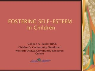 FOSTERING SELF-ESTEEM In Children