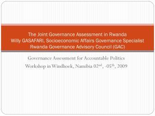 Governance Assessment for Accountable Politics