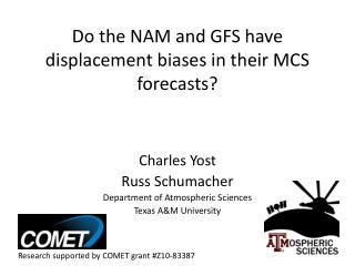 Do the NAM and GFS have displacement biases in their MCS forecasts?