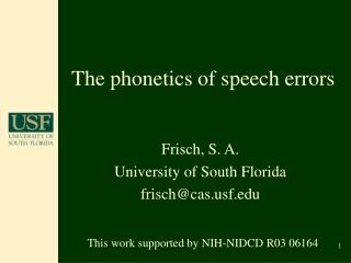 The phonetics of speech errors