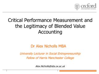 Critical Performance Measurement and the Legitimacy of Blended Value Accounting