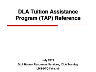 DLA Tuition Assistance Program (TAP) Reference