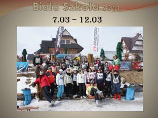 Biała Szkoła 2011
