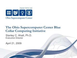 The Ohio Supercomputer Center Blue Collar Computing Initiative