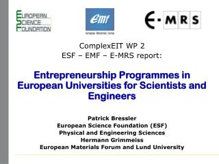 ComplexEIT WP 2 ESF – EMF – E-MRS report: