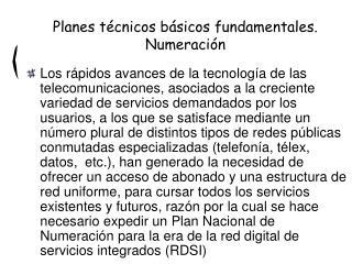 Planes técnicos básicos fundamentales. Numeración