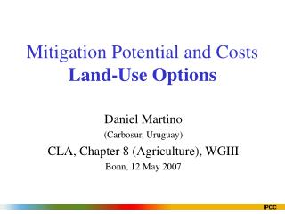 Mitigation Potential and Costs Land-Use Options
