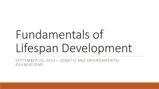 Fundamentals of Lifespan Development