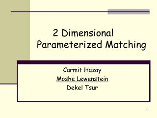 2 Dimensional Parameterized Matching