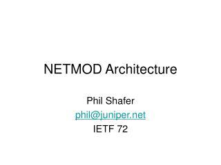NETMOD Architecture