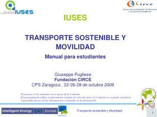 Giuseppe Pugliese Fundación CIRCE CPS Zaragoza , 22-26-28 de octubre 2009