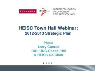 HEISC Town Hall Webinar: 2012-2013 Strategic Plan