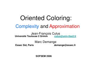 Oriented Coloring: