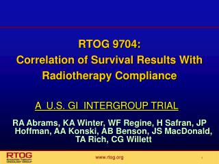 RTOG 9704:  Correlation of Survival Results With Radiotherapy Compliance