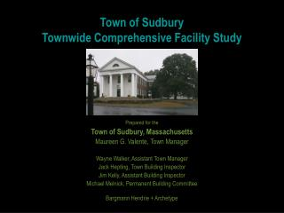 Town of Sudbury Townwide Comprehensive Facility Study