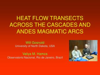 HEAT FLOW TRANSECTS ACROSS THE CASCADES AND ANDES MAGMATIC ARCS
