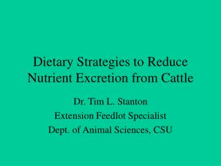 Dietary Strategies to Reduce Nutrient Excretion from Cattle