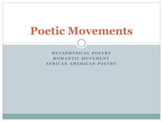 Poetic Movements