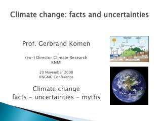 Climate change: facts and uncertainties