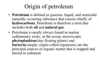 Origin of petroleum
