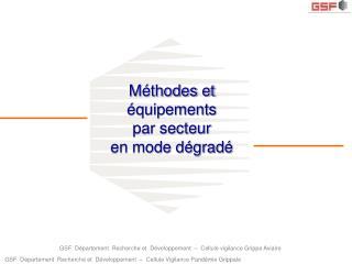 GSF Département Recherche et Développement – Cellule vigilanceGrippe Aviaire