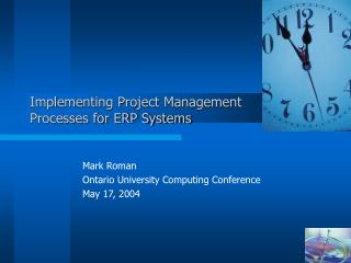 Implementing Project Management Processes for ERP Systems