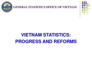 GENERAL STATISTICS OFFICE OF VIETNAM