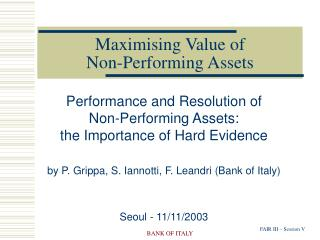 Maximising Value of  Non-Performing Assets