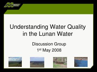 Understanding Water Quality in the Lunan Water